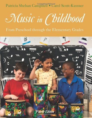 Music in Childhood From Preschool Through the Elementary Grades 4th 2014 edition cover