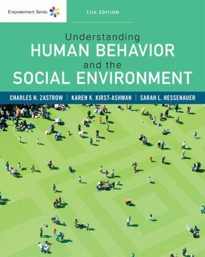 Understanding Human Behavior and the Social Environment:   2018 9781337556477 Front Cover