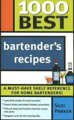 1000 Best Bartender's Recipes   2005 9781402205477 Front Cover