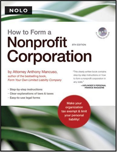 How to Form a Nonprofit Corporation 8th 2007 (Revised) 9781413306477 Front Cover
