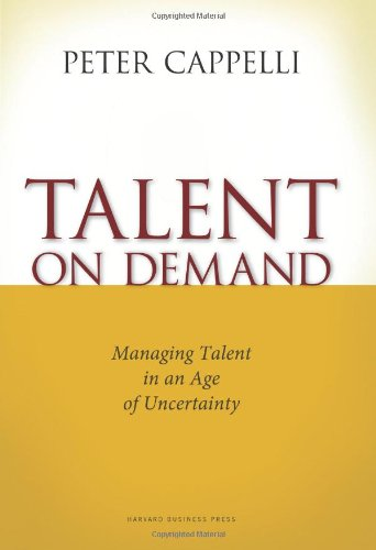Talent on Demand Managing Talent in an Age of Uncertainty  2008 9781422104477 Front Cover