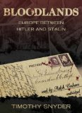 Bloodlands: Europe Between Hitler and Stalin  2010 edition cover