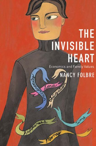 Invisible Heart Economics and Family Values  2001 edition cover
