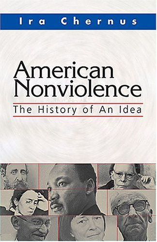 American Nonviolence The History of an Idea  2004 edition cover