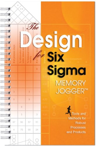 Design for Six Sigma Memory Jogger A Pocket Guide of Tools and Methods for Robust Processes and Products  2003 9781576810477 Front Cover