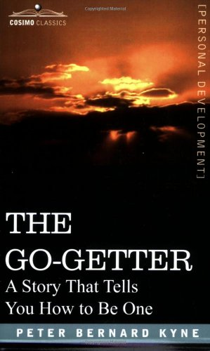 Go-Getter A Story That Tells You How to Be One N/A 9781602061477 Front Cover