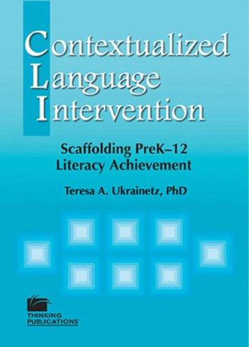 Contextualized Language Intervention Scaffolding PreK-12 Literacy Achievement  2006 edition cover