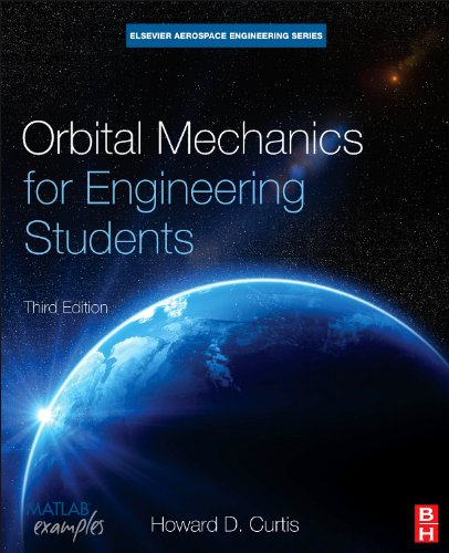 Orbital Mechanics for Engineering Students  3rd 2013 edition cover