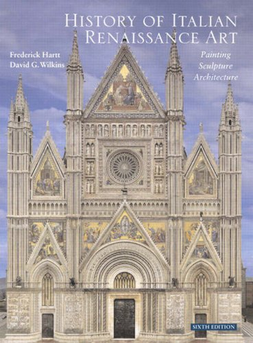 History of Italian Renaissance Art Painting, Sculpture, Architecture 6th 2007 (Revised) edition cover