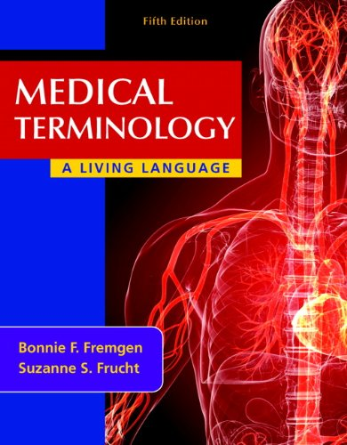 Medical Terminology A Living Language 5th 2013 (Revised) 9780132843478 Front Cover