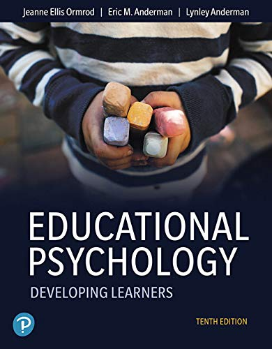 Educational Psychology: Developing Learners  2019 9780135206478 Front Cover