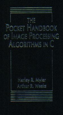 Pocket Handbook of Image Processing Algorithms in C   1994 9780137033478 Front Cover