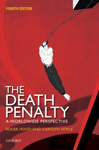 Death Penalty A Worldwide Perspective 4th 2007 (Revised) 9780199228478 Front Cover