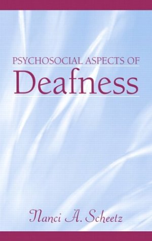 Psychosocial Aspects of Deafness   2004 edition cover
