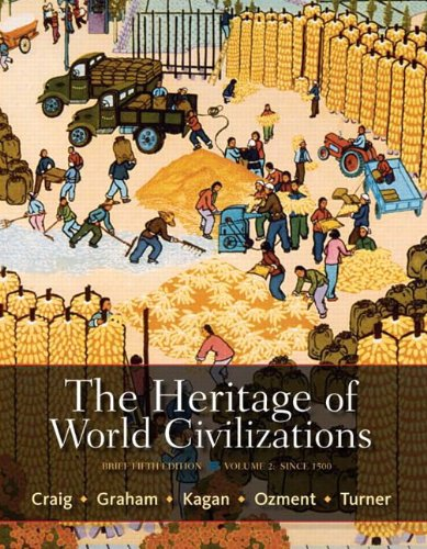 Heritage of World Civilizations  5th 2012 (Revised) 9780205835478 Front Cover