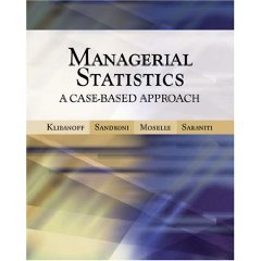 Managerial Statistics A Case-Based Approach  2006 edition cover