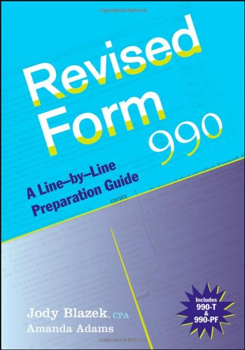 Revised Form 990 A Line-by-Line Preparation Guide  2009 9780470446478 Front Cover