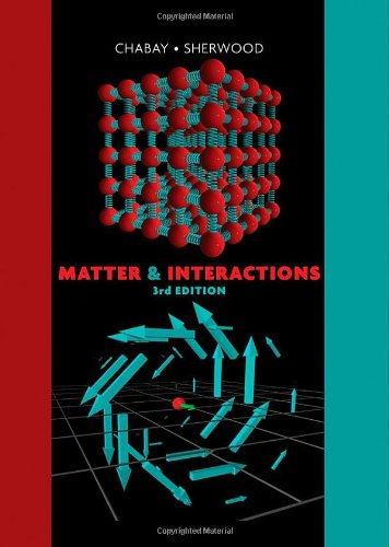 Matter and Interactions  3rd 2010 edition cover