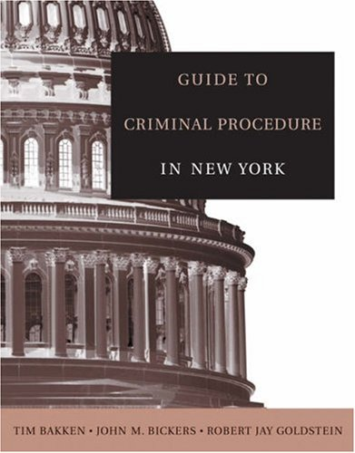 Guide to Criminal Procedure in New York   2005 9780534643478 Front Cover