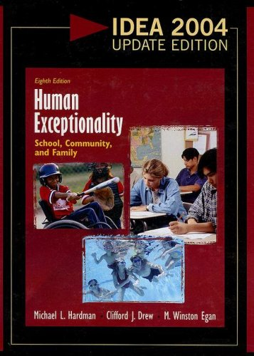 Human Exceptionality 2004 School, Community, and Family 8th 2006 (Revised) 9780618918478 Front Cover