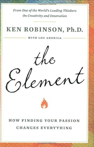 Element How Finding Your Passion Changes Everything  2008 edition cover