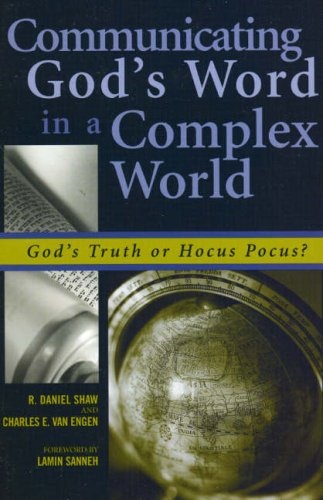 Communicating God's Word in a Complex World God's Truth or Hocus Pocus?  2003 9780742514478 Front Cover