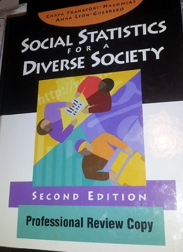 Social Statistics for a Diverse Society 2nd 9780761986478 Front Cover