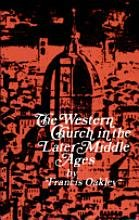 Western Church in the Later Middle Ages  N/A edition cover