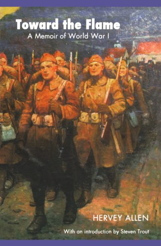 Toward the Flame A Memoir of World War I  2003 edition cover