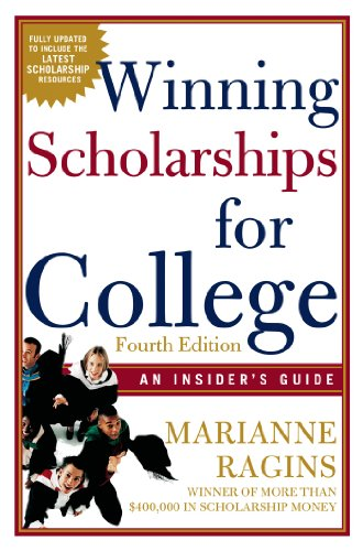 Winning Scholarships for College, Fourth Edition An Insider's Guide 4th (Revised) edition cover