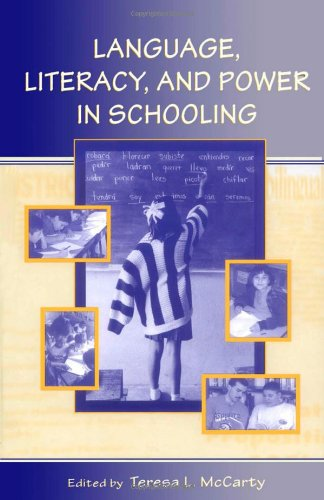 Language, Literacy, and Power in Schooling   2005 edition cover