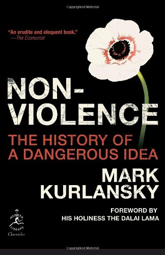Nonviolence The History of a Dangerous Idea N/A edition cover