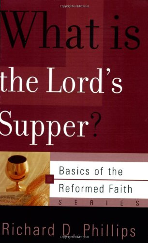 What Is the Lord's Supper?  2005 edition cover