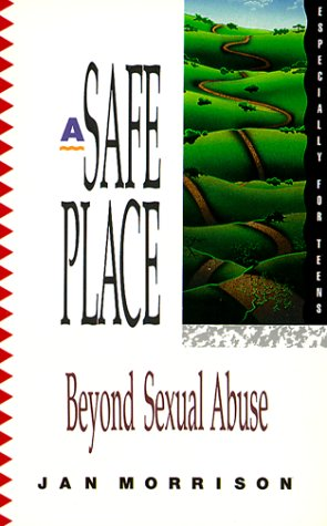 Safe Place Beyond Sexual Abuse N/A 9780877887478 Front Cover