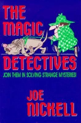 Magic Detectives Join Them in Solving Strange Mysteries! N/A 9780879755478 Front Cover