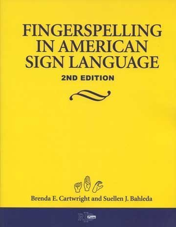 FINGERSPELLING IN AMER.SIGN LA 2nd 2007 edition cover