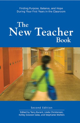 New Teacher Book Finding Purpose, Balance, and Hope During Your First Years in the Classroom 2nd 2010 edition cover