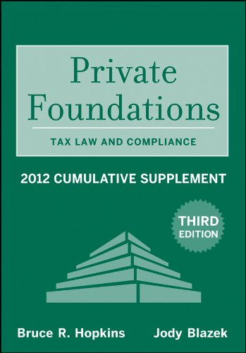 Private Foundations Tax Law and Compliance 2012 3rd 2012 9781118037478 Front Cover