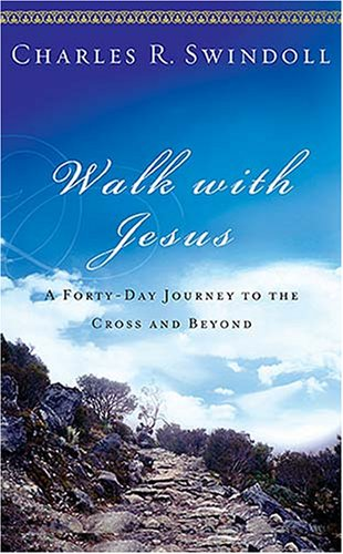 Walk with Jesus A Journey to the Cross and Beyond  2008 9781400202478 Front Cover