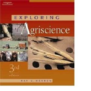 Lml-Exploring Agriscience 3rd 2006 9781401896478 Front Cover