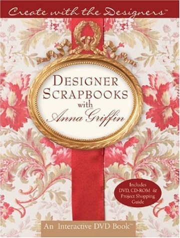 Designer Scrapbooks with Anna Griffin  N/A 9781402732478 Front Cover