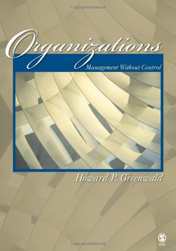 Organizations Management Without Control  2008 9781412942478 Front Cover