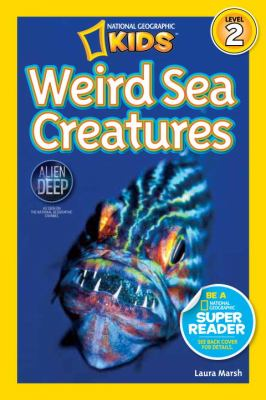 Weird Sea Creatures   2012 9781426310478 Front Cover