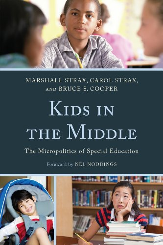 Kids in the Middle The Micro Politics of Special Education  2012 edition cover