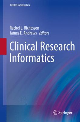 Clinical Research Informatics   2012 9781848824478 Front Cover