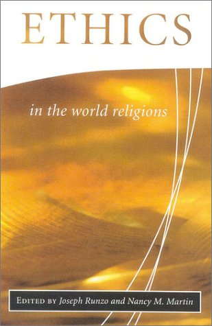 Ethics in the World Religions   2001 edition cover