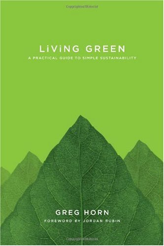 Living Green A Practical Guide to Simple Sustainability  2010 edition cover