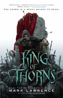 King of Thorns   2012 9781937007478 Front Cover
