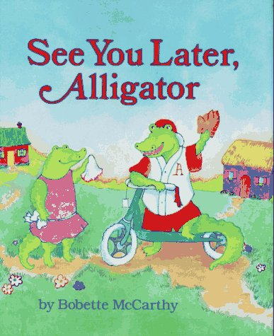 See You Later, Alligator N/A edition cover
