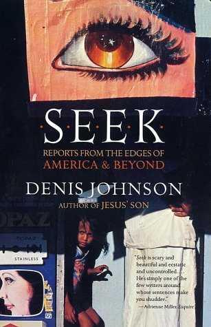 Seek Reports from the Edges of America and Beyond N/A edition cover